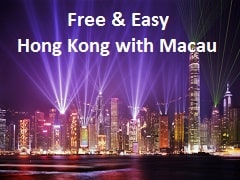 FREE & EASY HONG KONG WITH MACAU