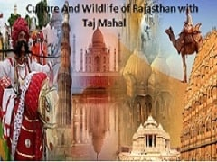 CULTURE AND WILDLIFE OF RAJASTHAN WITH TAJ MAHAL