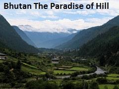 BHUTAN THE PARADISE OF HILL